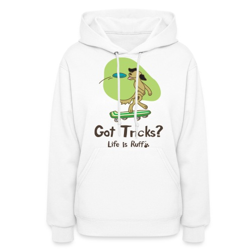 Got Tricks Women's Hooded Sweatshirt - Women's Hoodie