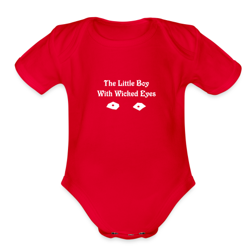 The Little Boy with Wicked Eyes Baby Bodysuit - Organic Short Sleeve Baby Bodysuit