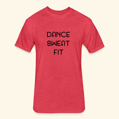 Dance Sweat Fit T-shirt - Fitted Cotton/Poly T-Shirt by Next Level