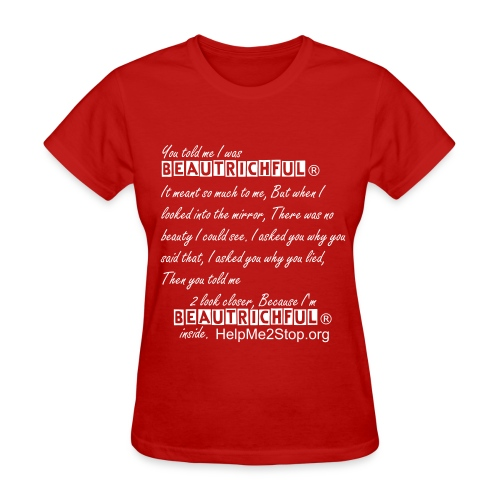 You told me I was BeauTrichful®. - Women's T-Shirt