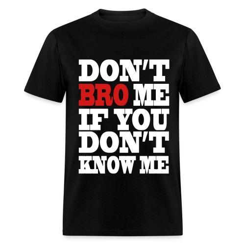 Men's T-Shirt - tumblr,swag,fresh,don't bro me