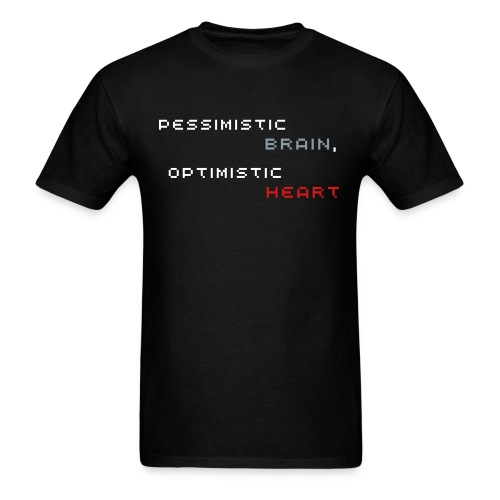 Pessimistic Brain, Optimistic Heart (Men's - Black) - Men's T-Shirt