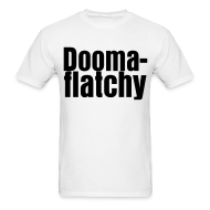 T-Shirts ~ Men's T-Shirt ~ Doomaflatchy (Men's - White)