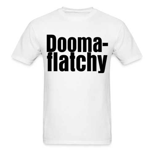 Doomaflatchy (Men's - White) - Men's T-Shirt