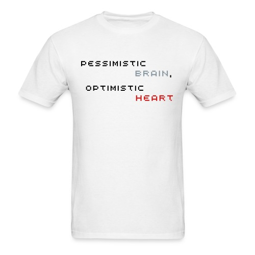 Pessimistic Brain, Optimistic Heart (Men's - White) - Men's T-Shirt