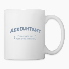 Accountant - I'm actually not very good at math!