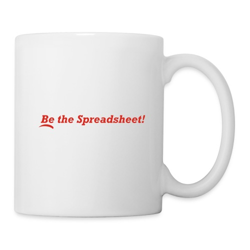 Be the Spreadsheet - Coffee/Tea Mug