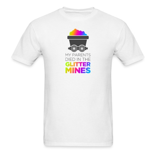 Remember the Glitter Mines - Men's T-Shirt