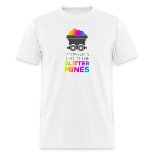 Remember the Glitter Mines - Men's T-Shirt
