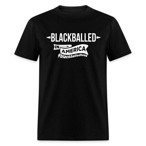 blackballed in America - Men's T-Shirt