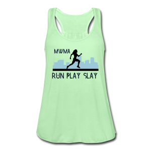 Run. Play Slay Flowy Tank - Women's Flowy Tank Top by Bella