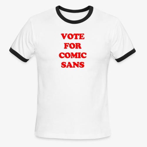 Vote For Sans Tee - Men's Ringer T-Shirt