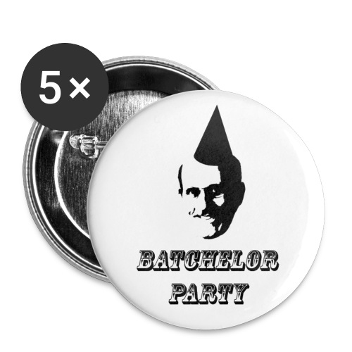 Batchelor Party - Large Buttons