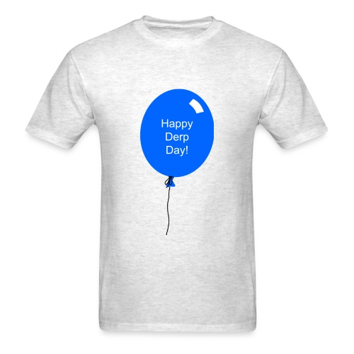 Happy Derp Day! - Men's T-Shirt