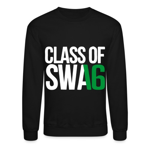 Class of SWAG 2016 Green with no band - Crewneck Sweatshirt
