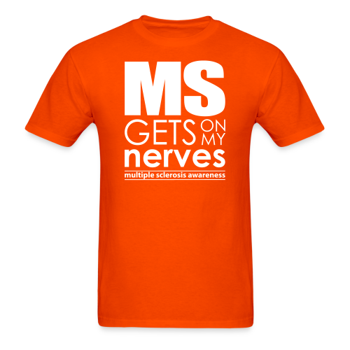 MS Gets On My Nerves - Men's T-Shirt - Men's T-Shirt