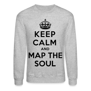 [EH] Keep Calm & Map The Soul - Crewneck Sweatshirt