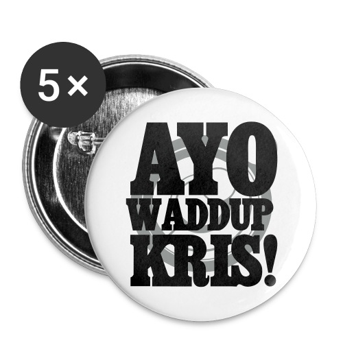 [EXO] AYO WADDUP KRIS! - Large Buttons
