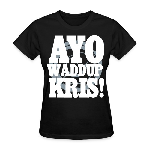 [EXO] AYO WADDUP KRIS! - Women's T-Shirt