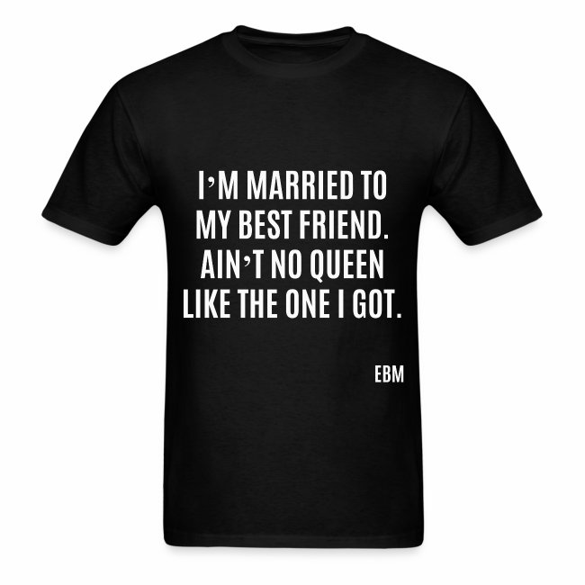 Empowered Black Male T Shirts By Lahart Im Married To My Best