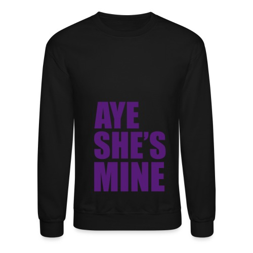 shes mine - Crewneck Sweatshirt