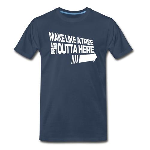 Make Like a Tree (Premium) - Men's Premium T-Shirt