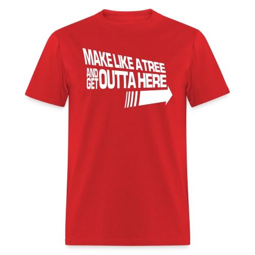 Make Like a Tree (Economy) - Men's T-Shirt