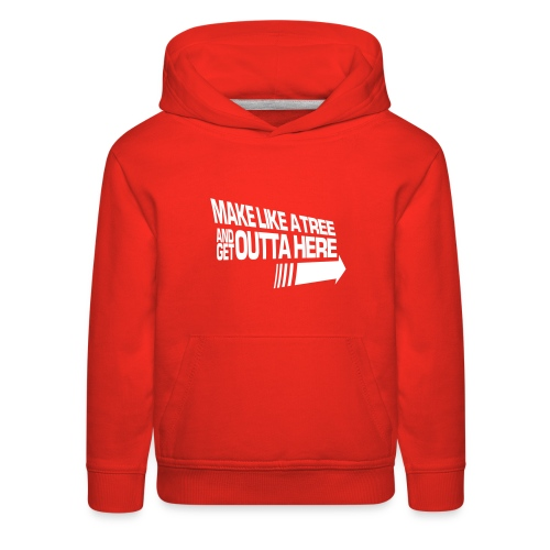 Make Like a Tree (Kids) - Kids' Premium Hoodie