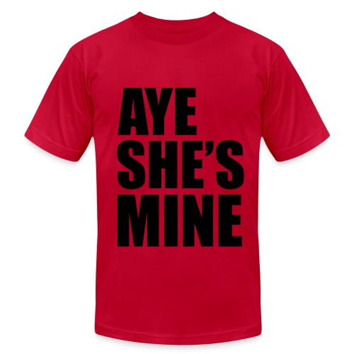 She's Mine Men's TShirt - Men's Fine Jersey T-Shirt