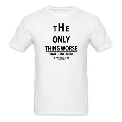 Only the blnd - Men's T-Shirt