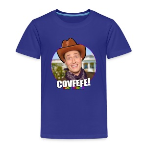 COVFEFE KID'S T - Toddler Premium T-Shirt