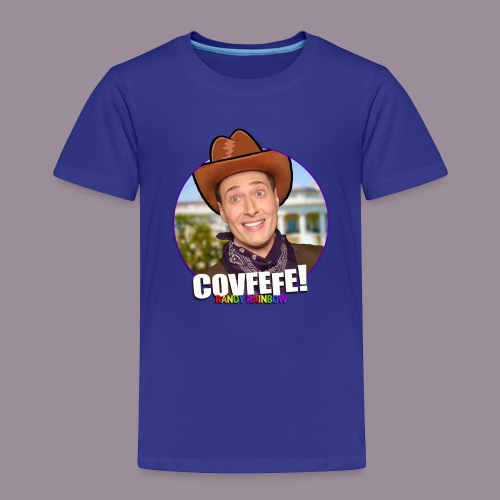 COVFEFE KID'S T - Toddler Premium T-Shirt