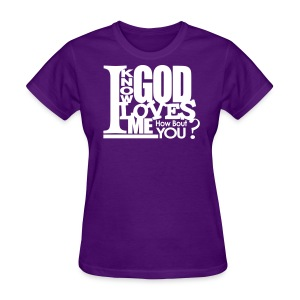 God Loves Me - Women - Women's T-Shirt
