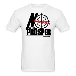 No Weapon Shall Prosper - Men - Men's T-Shirt