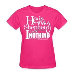He is My Shepherd - Women - Women's T-Shirt