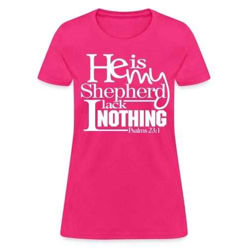 He is My Shepherd - Women - Women's T-Shirt