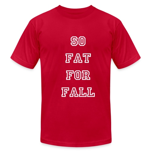 So Fat For Fall Tee - Men's Fine Jersey T-Shirt