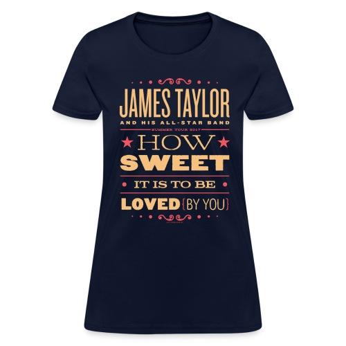 JT_HowSweet - Women's T-Shirt