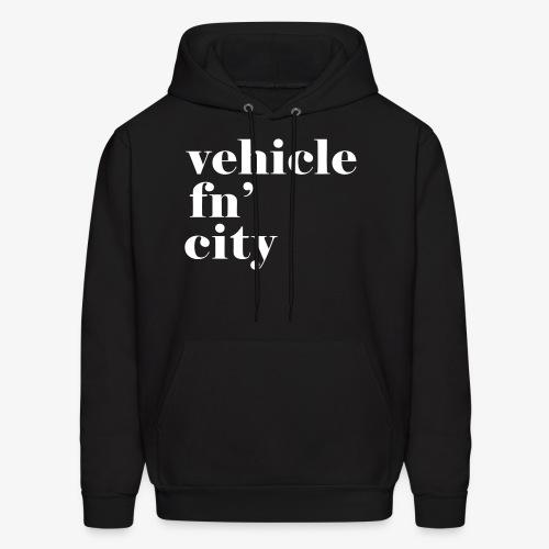 vehicle fn' city - Men's Hoodie