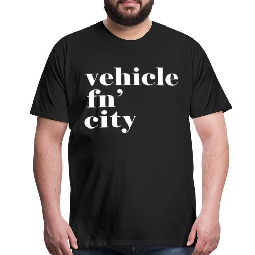 vehicle fn' city - Men's Premium T-Shirt