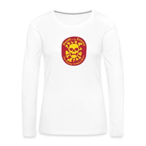Death is the Enemy - Women's Premium Long Sleeve T-Shirt