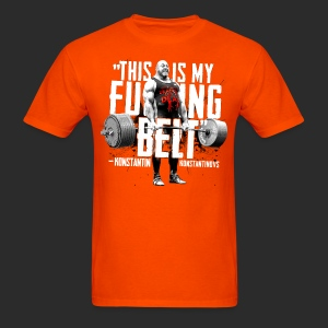 THIS IS MY FUCKING BELT - Men's T-Shirt