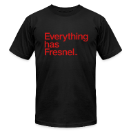 T-Shirts ~ Men's T-Shirt by American Apparel ~ Everything has Fresnel