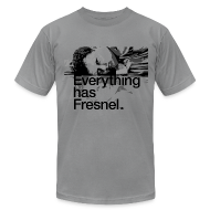 T-Shirts ~ Men's T-Shirt by American Apparel ~ Lon Grohs - Everything has Fresnel - Slate Gray