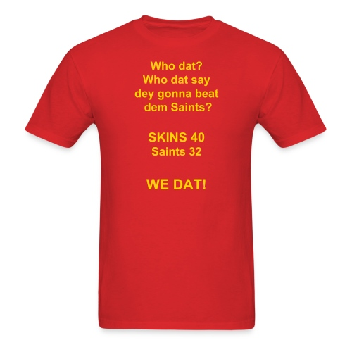 We dat - Men's T-Shirt