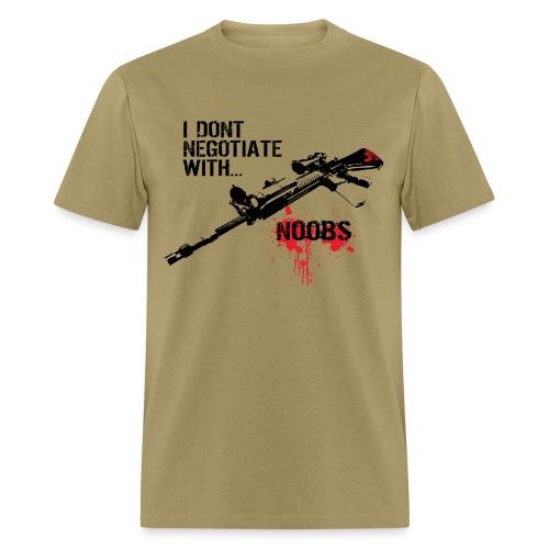 2$!K No Negotiation  - Men's T-Shirt