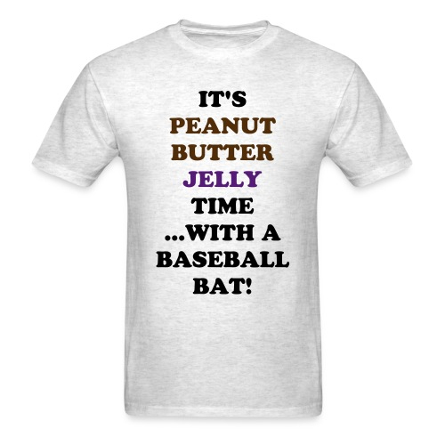 Peanut Butter Jelly Time! - Men's T-Shirt