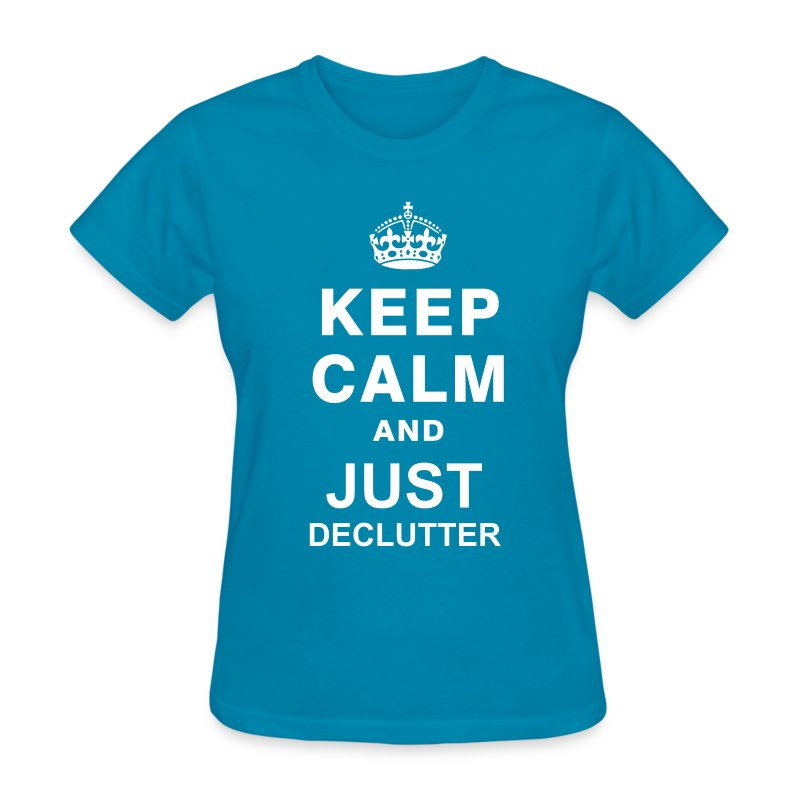 Women's Tee Just Declutter - Women's T-Shirt