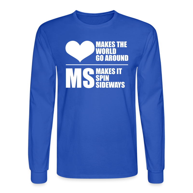 MS Makes the World Spin - Men's Long Sleeve - Men's Long Sleeve T-Shirt