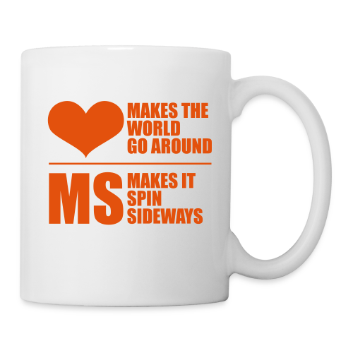 MS Makes the World Spin - Ceramic Mug - Coffee/Tea Mug